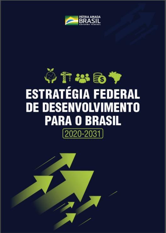 PR EFD Estratégia Federal Desenvolvimento BR 2020 2031