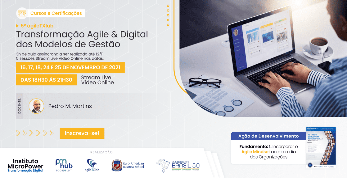 """Saiba mais sobre o curso """"Transformação Agile & Digital dos Modelos de Gestão"""" clicando aqui"""