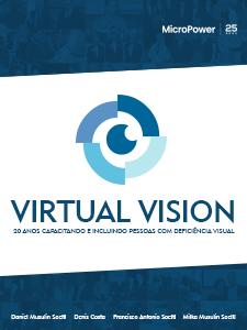 Virtual Vision - 20 anos capacitando e incluindo pessoas com deficiência visual